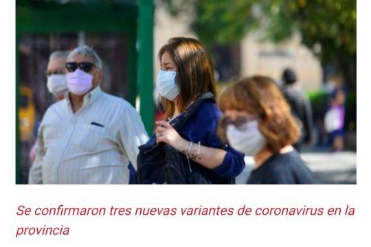 Se confirmaron tres nuevas variantes de coronavirus en la provincia